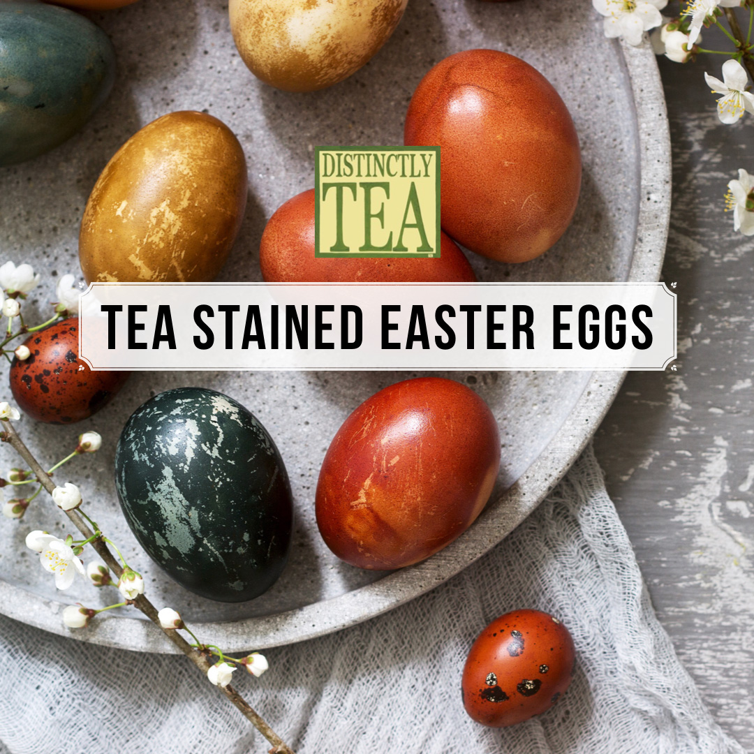 Tea stained easter egg instructions from distinctly tea inc