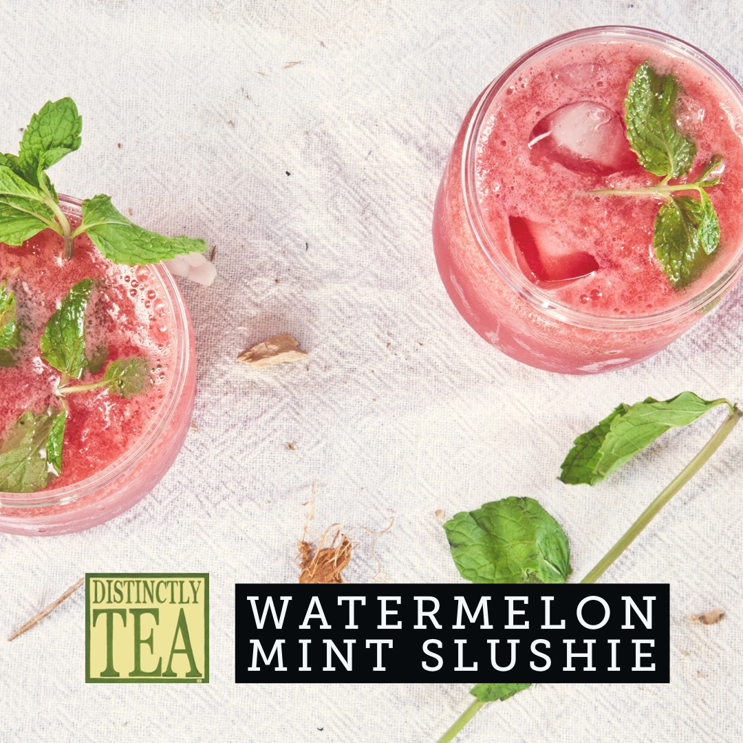 Watermelon Mint Slushie recipe from distinctly tea inc