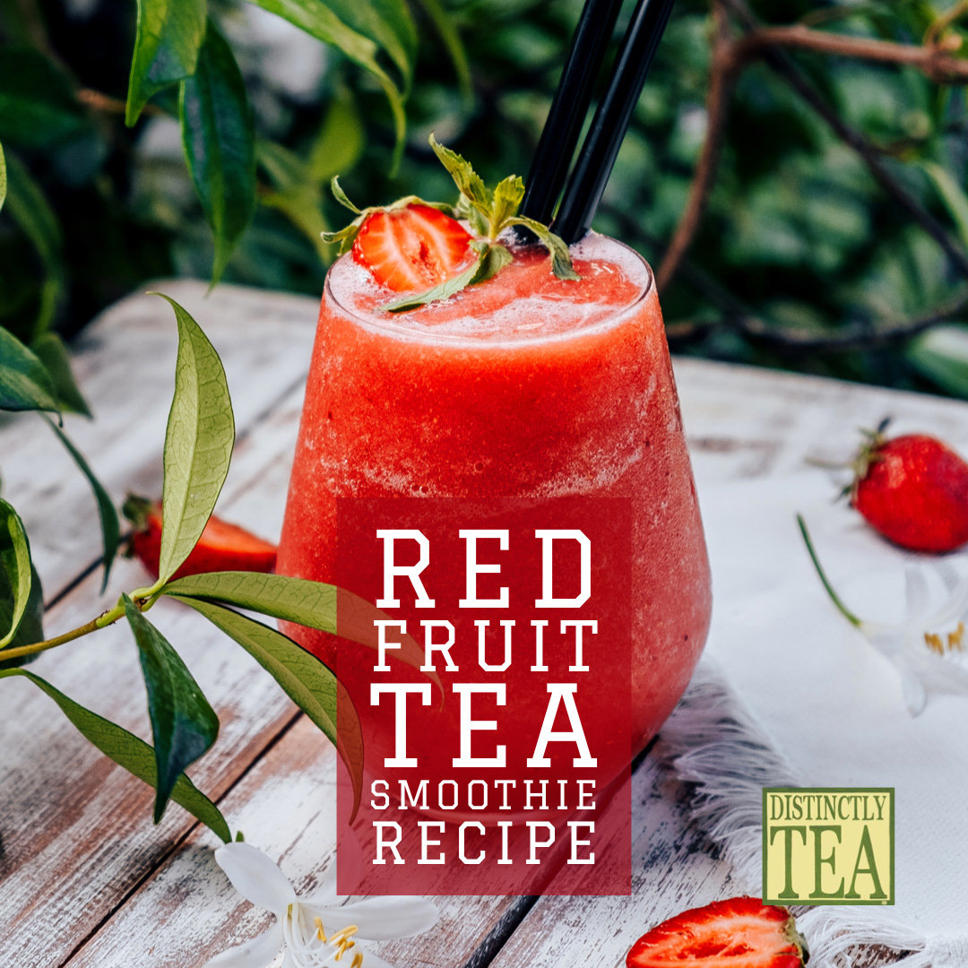 Red Fruit Tea strawberry smoothie recipe by Distinctly Tea 2