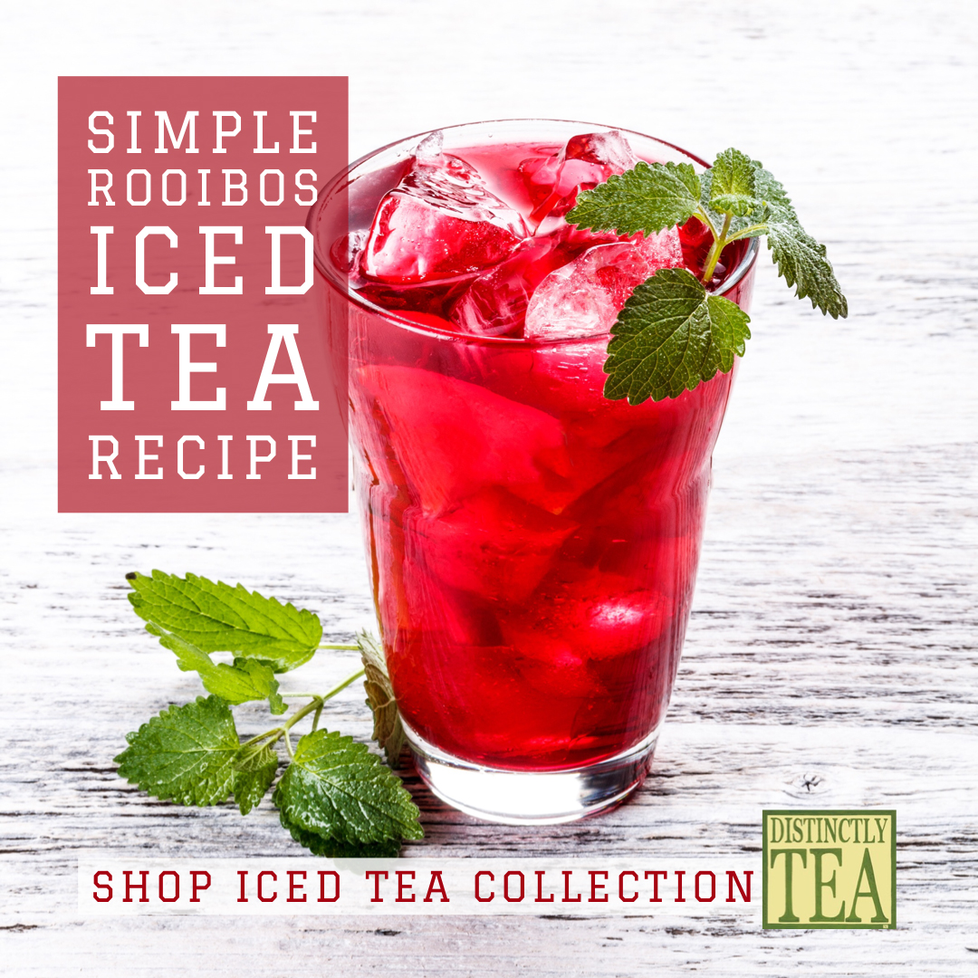 Simple Rooibos Iced Tea Recipe from Distinctly Tea