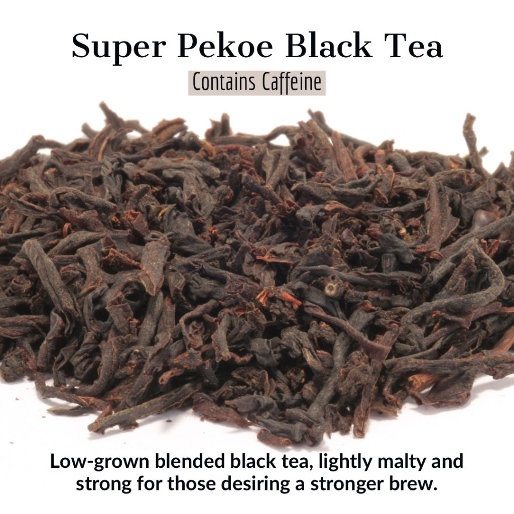 super pekoe black tea from distinctly tea