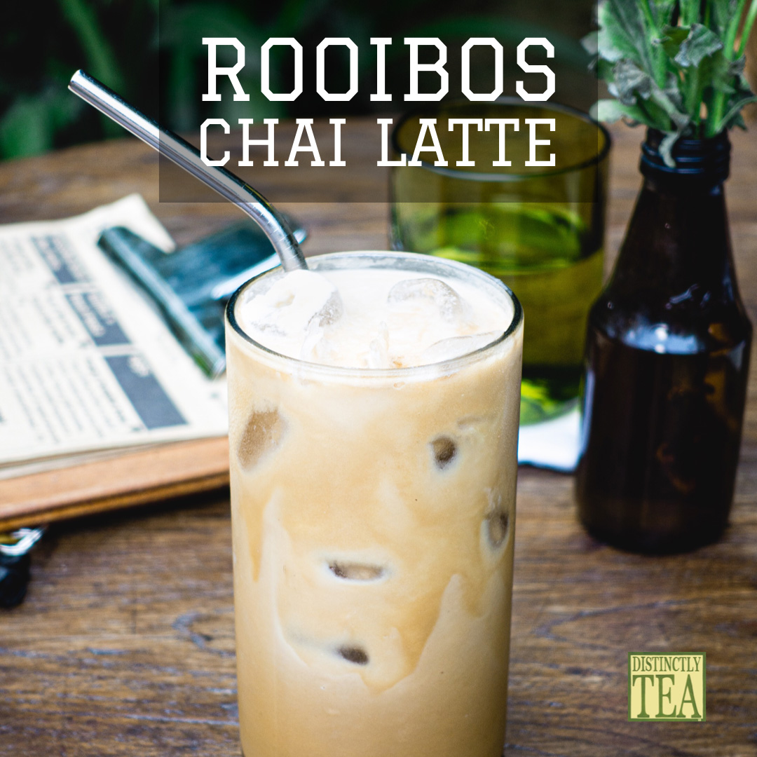 rooibos chat latte from distinctly tea