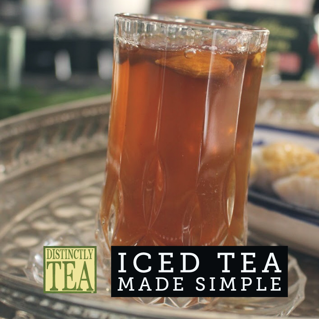 iced tea made simple recipe from distinctly tea inc