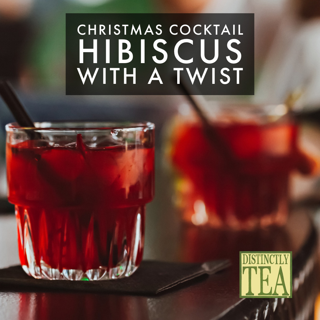 Hibiscus with a Twist christmas cocktail by distinct tea 2