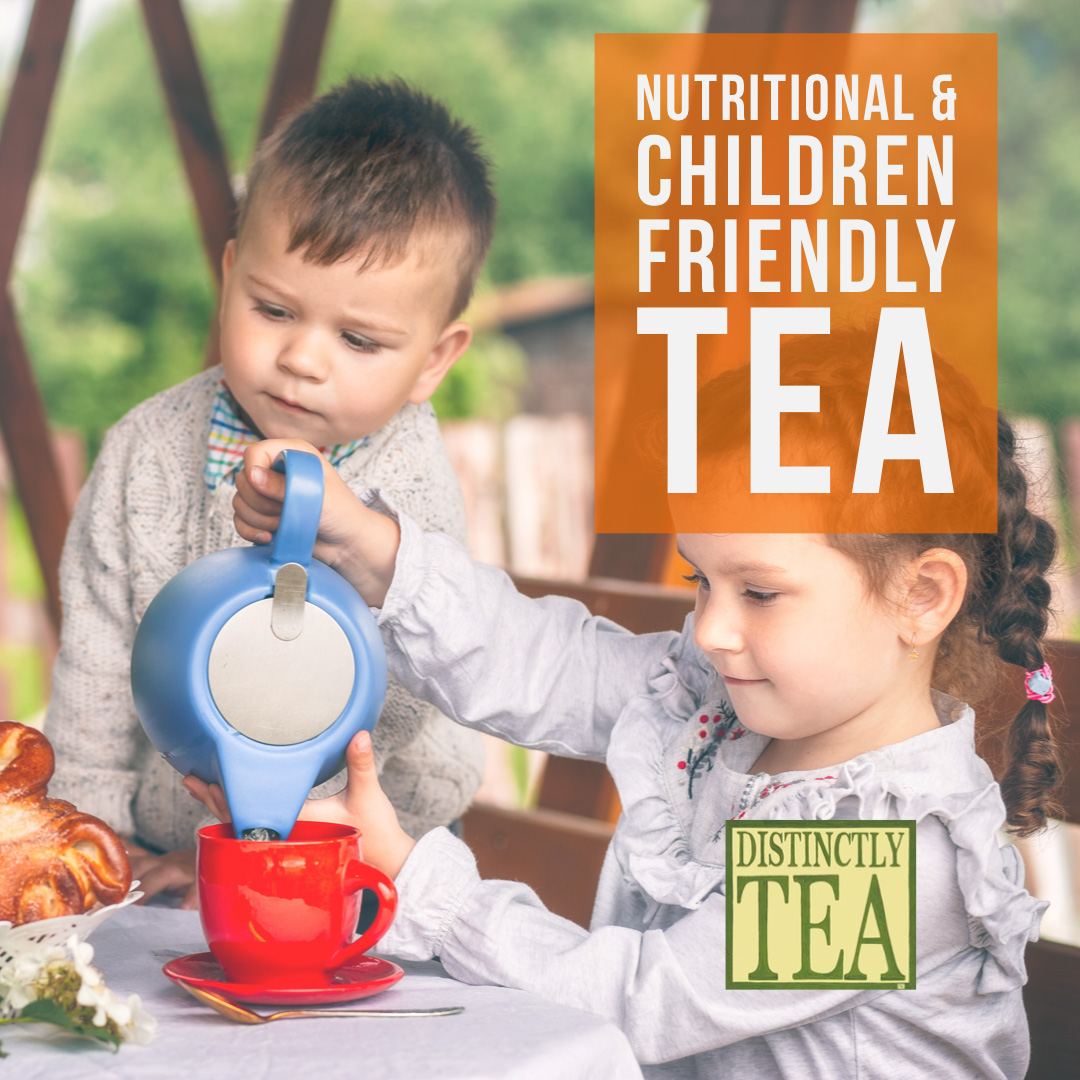 Nutritional and Children Friendly Tea from distinctly tea