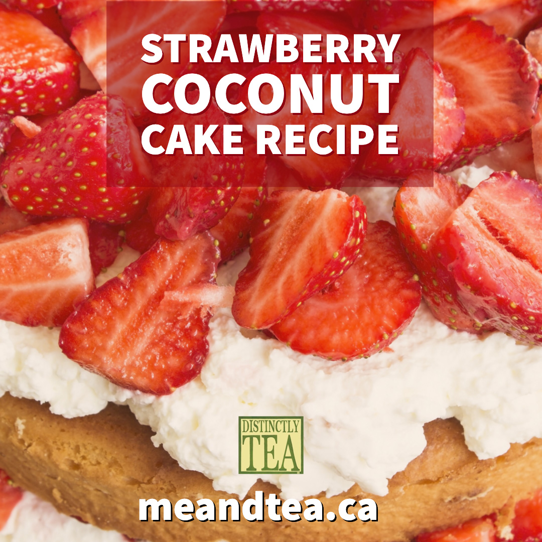 Strawberry Coconut Cake recipe from distinctly tea