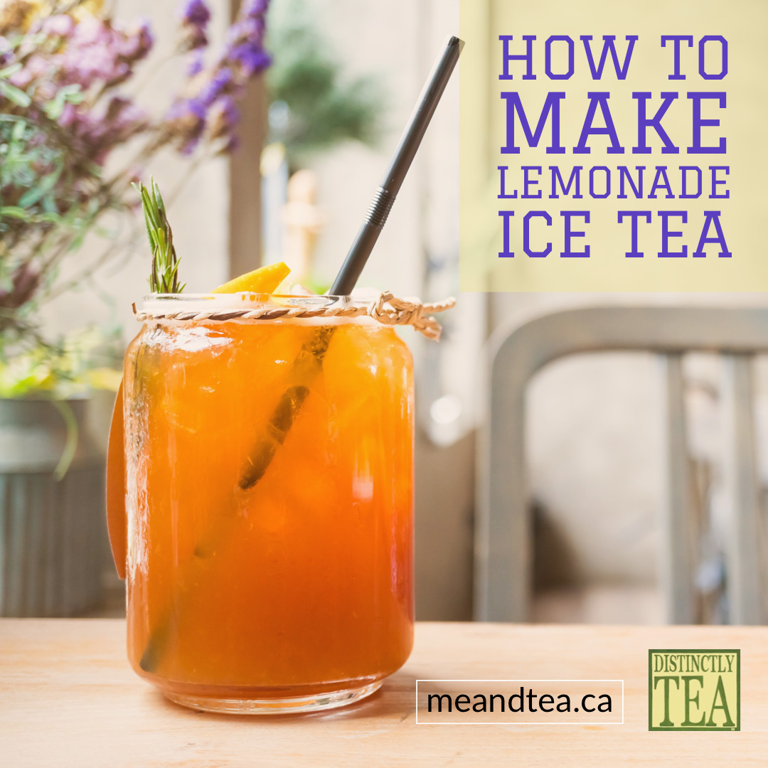 homemade Lemonade Ice Tea recipe from distinctly tea