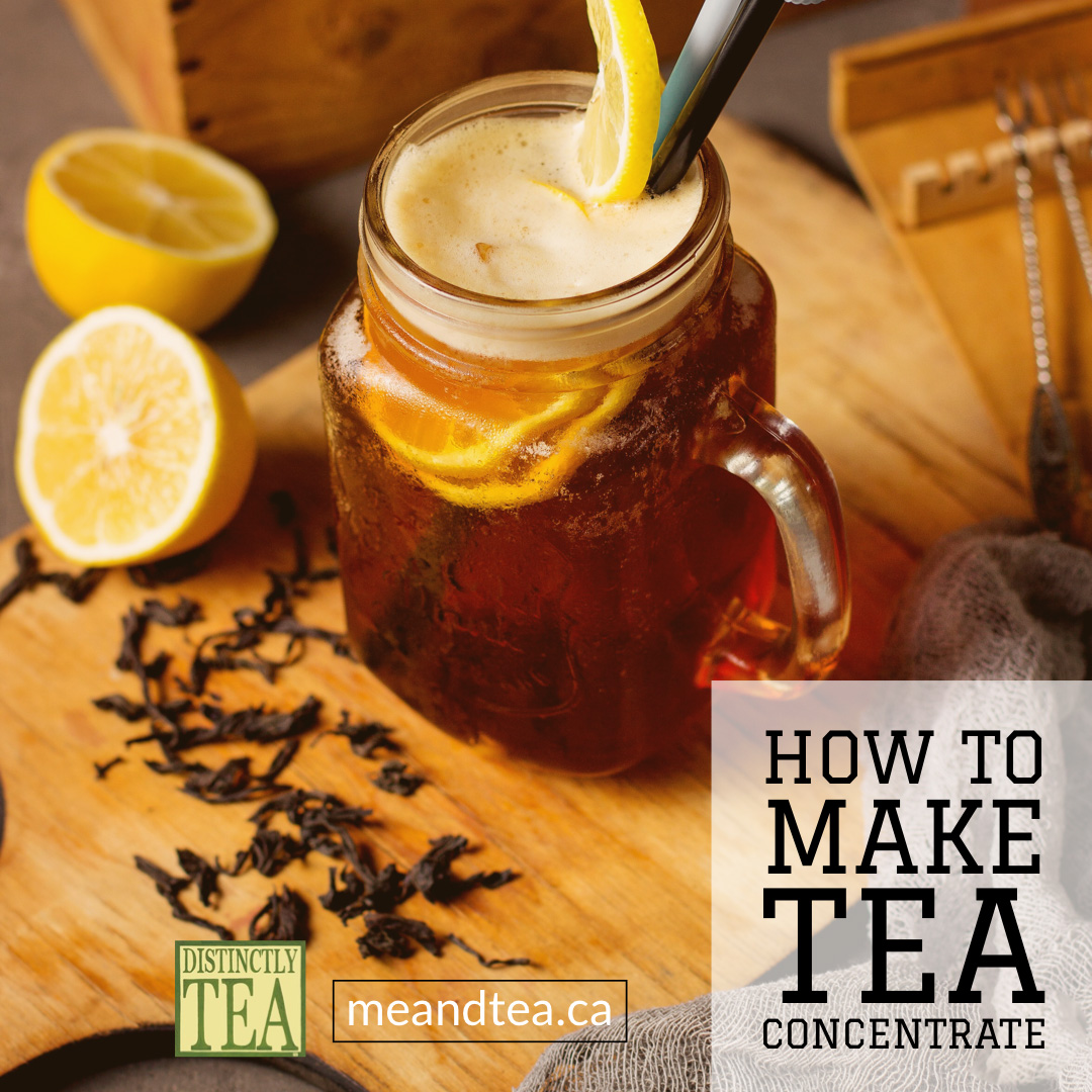 how to make Tea Concentrate by distinctly tea