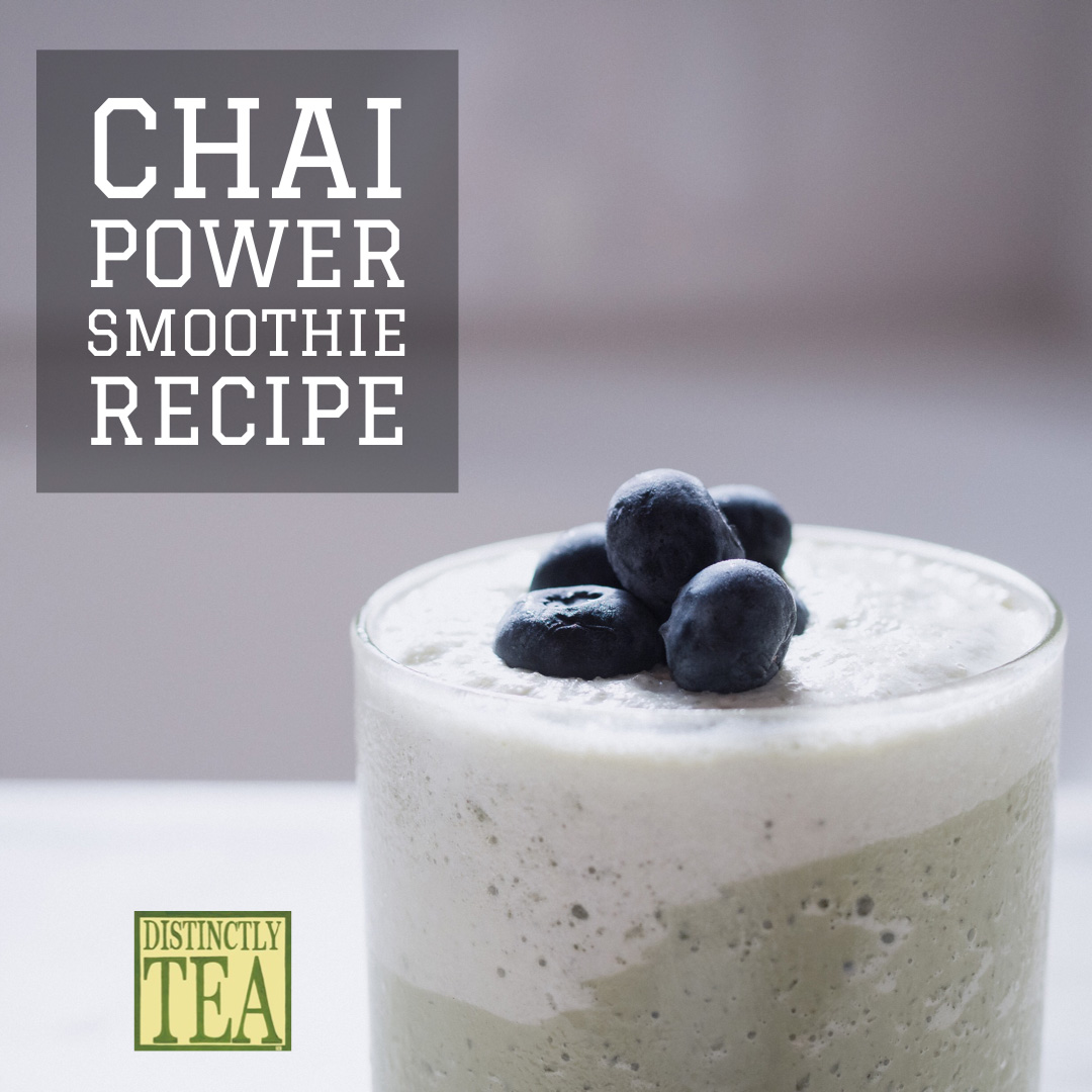 chai power smoothie recipe from distinctly tea