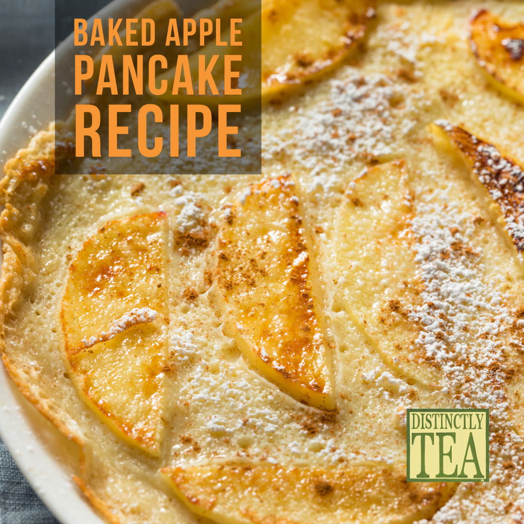 baked apple pancake recipe from distinctly tea inc
